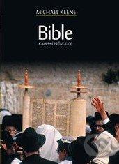 Kapesní průvodce Biblí - Michael Keene
