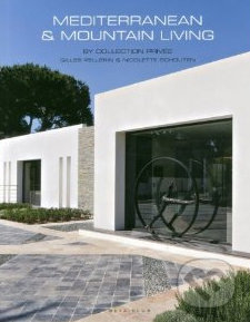 Mediterranean & Mountain Living - Wim Pauwels