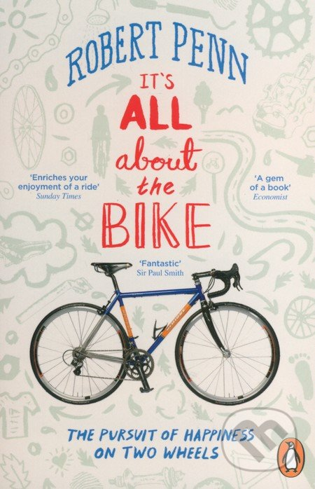 It\'s All About the Bike - Robert Penn