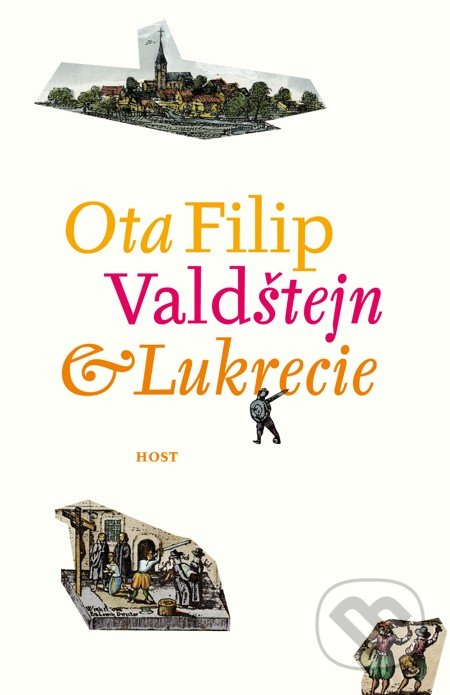 Valdštejn a Lukrécie - Ota Filip