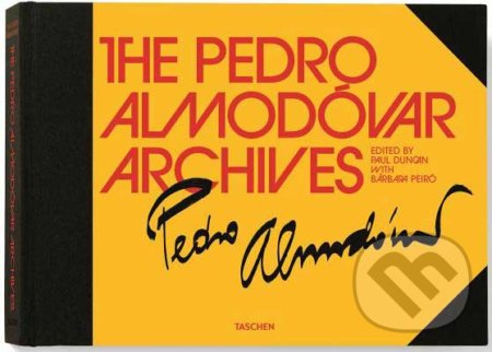 The Pedro Almodóvar Archives - Paul Duncan, Bárbara Peiró