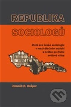 Republika sociologů - Zdeněk R. Nešpor