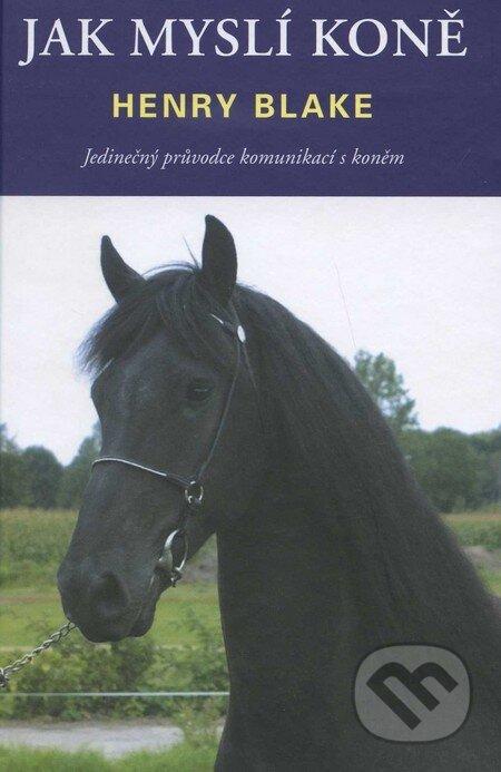 Jak myslí koně - Henry Blake