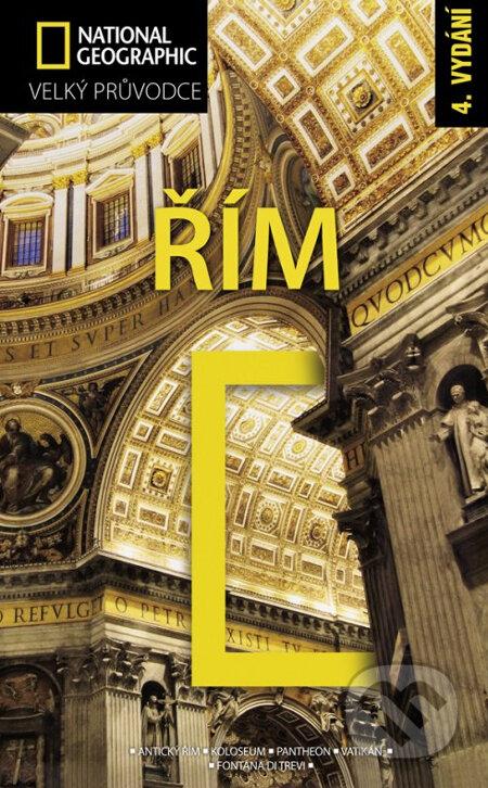 Řím - Velký průvodce National Geographic -