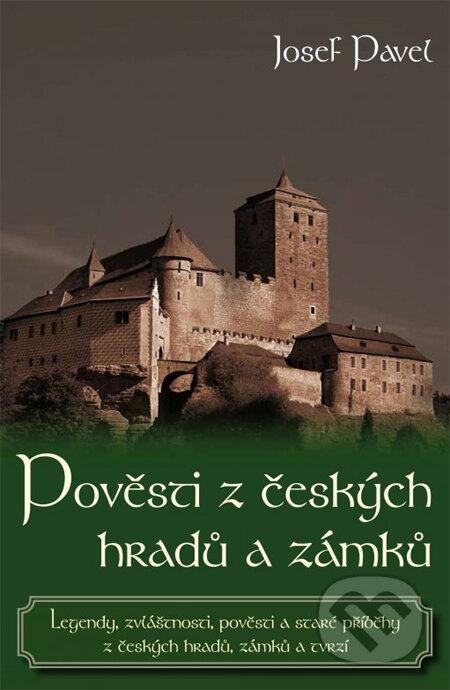 Pověsti z českých hradů a zámků - Josef Pavel