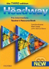 New Headway - Pre-Intermediate - Teacher\'s Resource Book (The Third Edition) -
