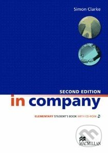 In Company - Elementary - Student\'s Book + CD-Rom (Second edition) - Simon Clarke