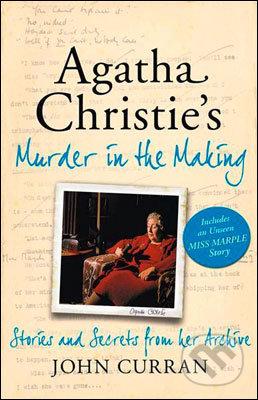 Agatha Christie\'s Murder in the Making - John Curran