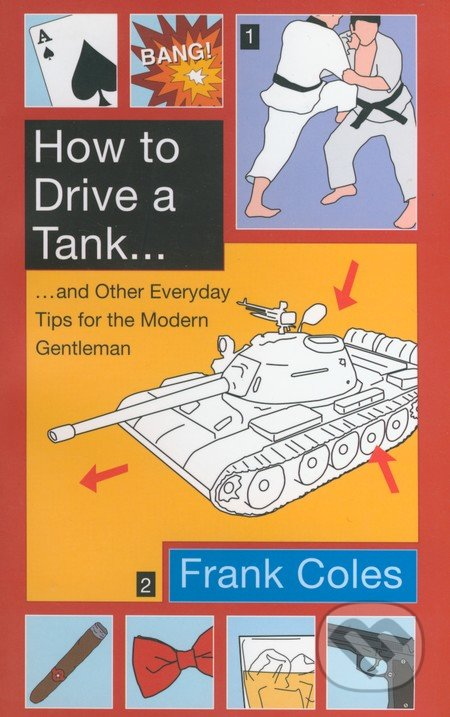 How to Drive a Tank... - Frank Coles