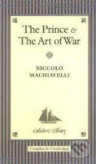 The Prince and The Art of War - Niccolò Machiavelli