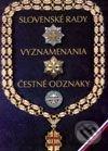 Slovenské rady, vyznamenania, čestné odznaky - Ján Marcinko, Alexander Jiroušek