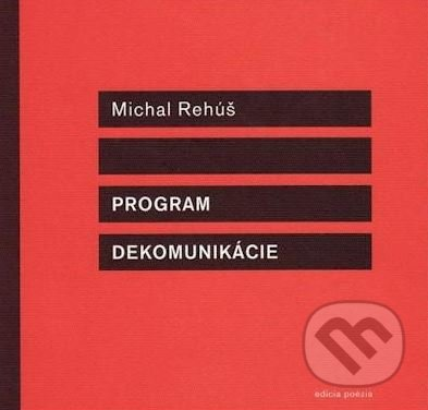 Program dekomunikácie - Michal Rehúš