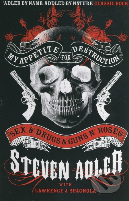 My Appetite for Destruction - Steven Adler
