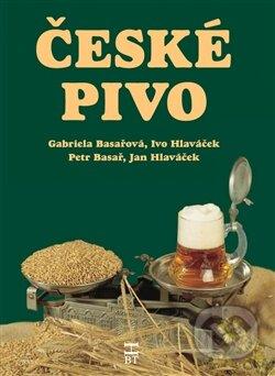 České pivo - Petr Basař a kol.