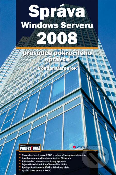 Správa Windows Serveru 2008 - Bohdan Cafourek