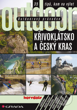 Outdoorový průvodce - Křivoklátsko a Český kras - Jakub Turek a kol.