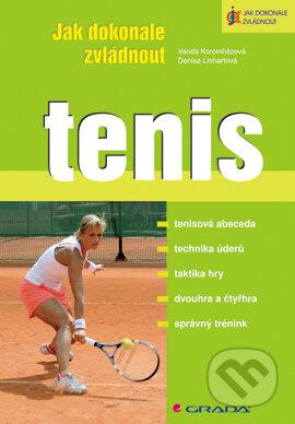 Jak dokonale zvládnout tenis - Vanda Koromházová, Denisa Linhartová