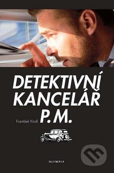Detektivní kancelář P.M. - František Kindl