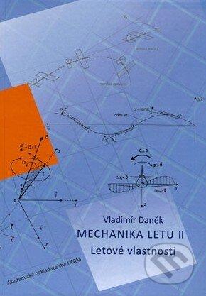 Mechanika letu II. - Vladimír Daněk