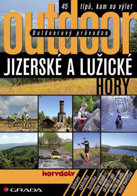 Outdoorový průvodce - Jizerské a Lužické hory - Turek Jakub a kolektiv