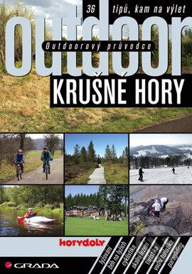 Outdoorový průvodce - Krušné hory - Turek Jakub a kolektiv