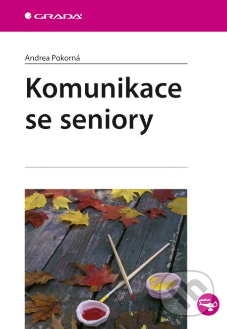 Komunikace se seniory - Andrea Pokorná