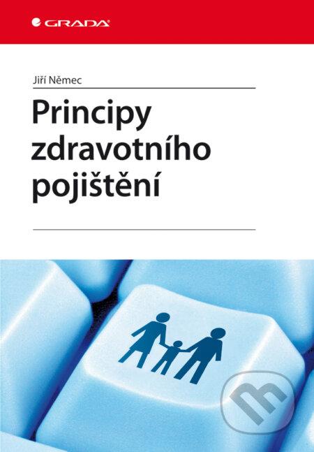 Principy zdravotního pojištění - Jiří Němec