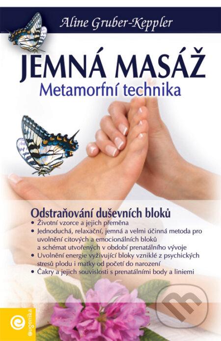 Jemná masáž nohou, rukou a hlavy - Aline Gruber-Keppler