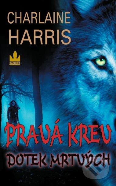 Pravá krev - Dotek mrtvých - Charlaine Harris