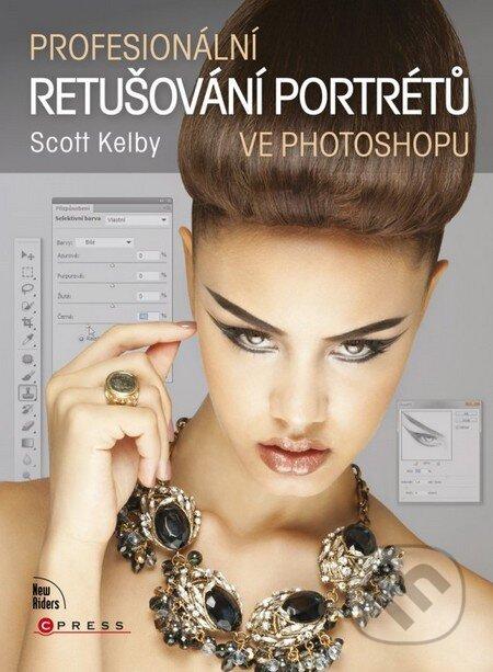Profesionální retušování portrétů - Scott Kelby