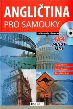 Angličtina pro samouky + CD MP3 - James Branam, Iva Dostálová, Šárka Zelenková