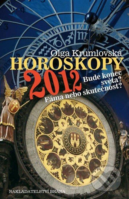 Horoskopy 2012 - Bude konec světa? - Olga Krumlovská
