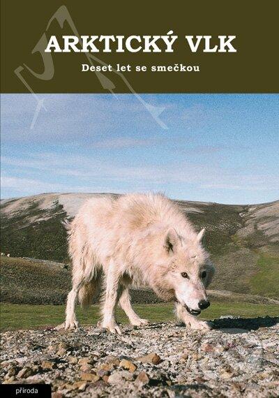 Arktický vlk - David L. Mech