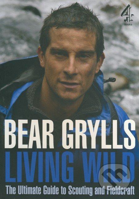 Living Wild - Bear Grylls
