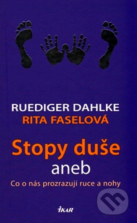 Stopy duše - Ruediger Dahlke, Rita Faselová