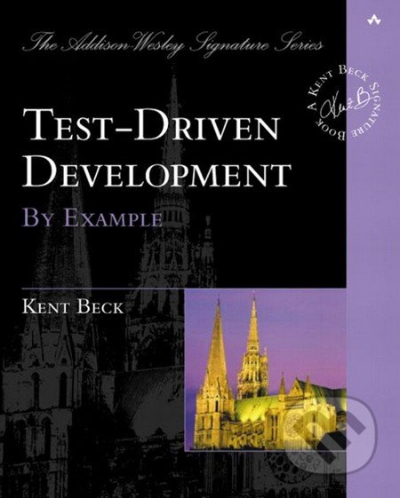 Test Driven Development by Example - Kent Beck