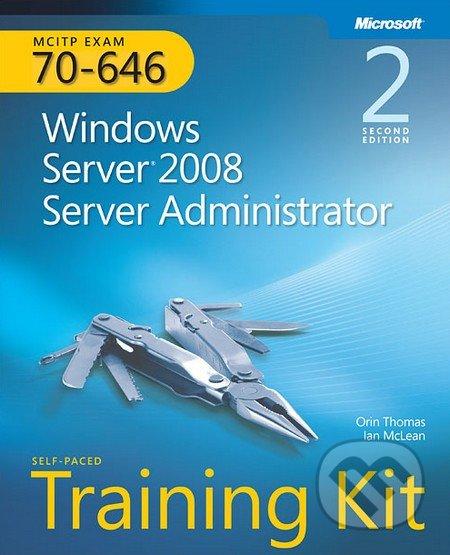 MCITP Self-Paced Training Kit (Exam 70-646) -