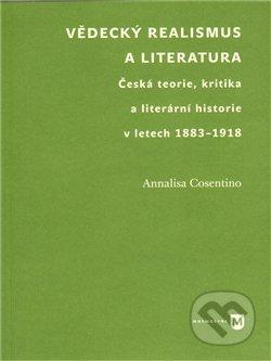 Vědecký realismus a literatura - Annalisa Cosentino