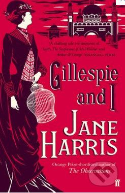 Gillespie and I - Jane Harris