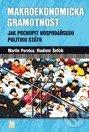 Makroekonomická gramotnost: Jak pochopit hospodářskou politiku státu - Náhled učebnice