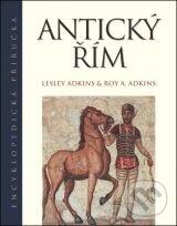 Antický Řím - Lesley Adkins, Roy A. Adkins