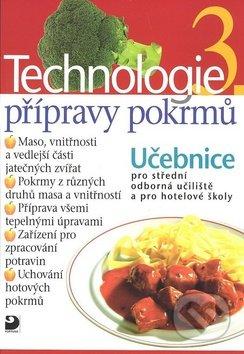 Technologie přípravy pokrmů 3 - Hana Sedláčková
