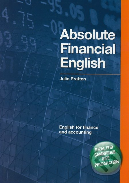 Absolute Financial English - English for Finance and Accounting - Julie Pratten