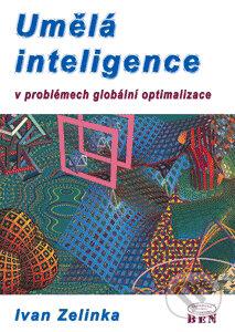 Umělá inteligence v problémech globální optimalizace - Ivan Zelinka