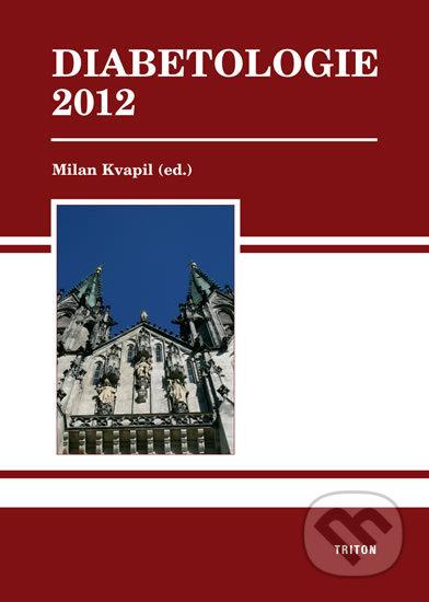 Diabetologie 2012 - Milan Kvapil