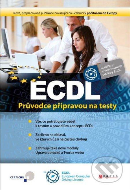 ECDL - Květuše Sýkorová, Pavel Simr, Jiří Lapáček, Jana Dannhoferová