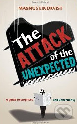 The Attack of the Unexpected - Magnus Lindkvist