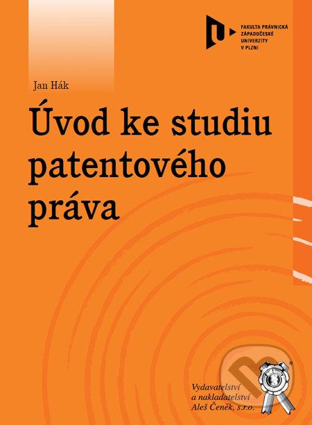 Úvod ke studiu patentového práva - Jan Hák