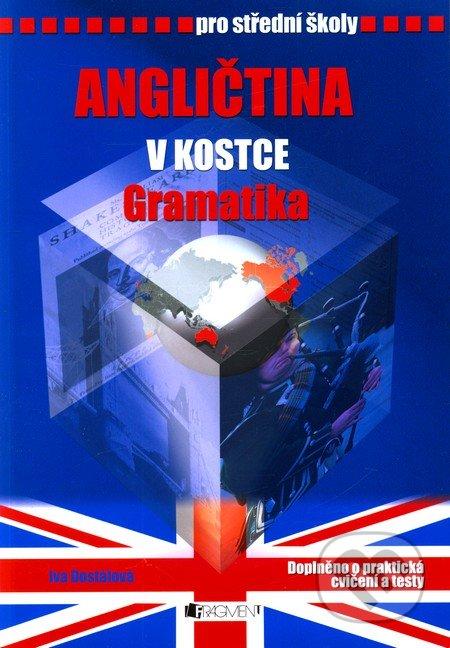Angličtina v kostce - gramatika - Iva Dostálová