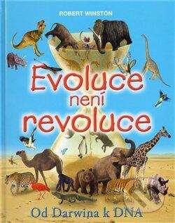 Evoluce není revoluce - Robert Winston